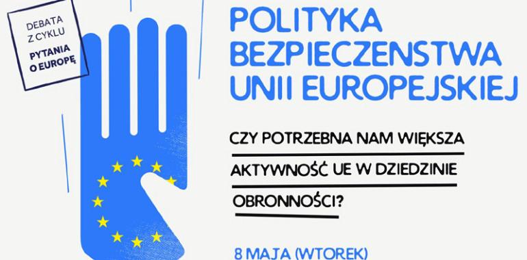 #PytaniaOEuropę o bezpieczeństwie Unii Europejskiej