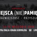 O miejscach (nie)pamięci w Fabryce Emalia Oskara Schindlera