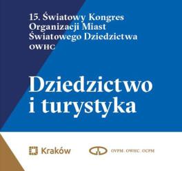 Dziedzictwo i turystyka na 15. światowym kongresie OWHC