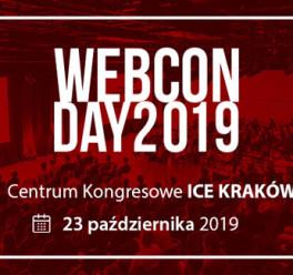 Trendy i wyzwania na kolejnym Webcon Day